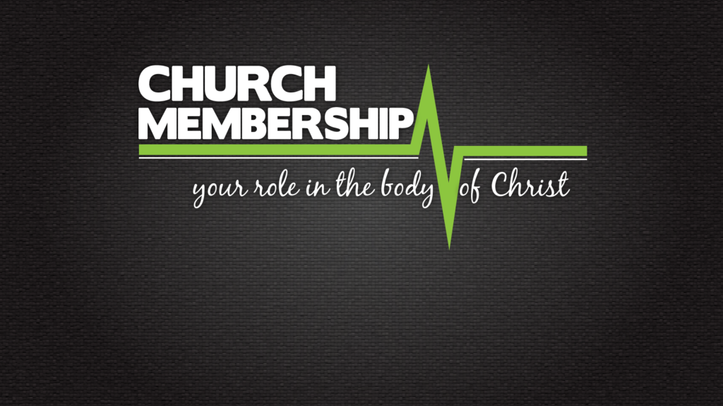 Membership Does Matter in Christ's Church. ~ vassal of the ... |Membership Class